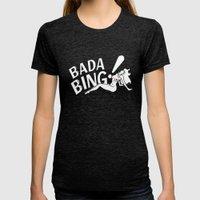 Neon Bada Bing! Womens Fitted Tee Tri-Black SMALL