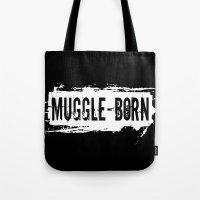Muggle - Born Tote Bag