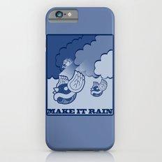 Make It Rain Slim Case iPhone 6s
