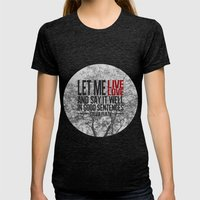 Let Me Live. Womens Fitted Tee Tri-Black SMALL