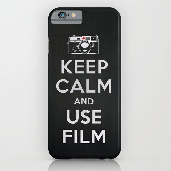 Keep Calm And Use Film iPhone & iPod Case