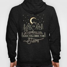 Only In The Darkness Hoody