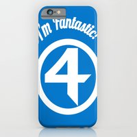 I'm Fantastic! iPhone 6 Slim Case