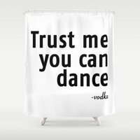 Trust me! Shower Curtain