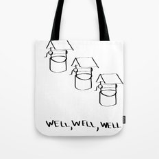 Well Well  Tote Bag