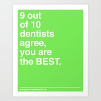 9 Out Of 10 Dentists Art Print