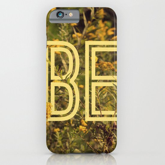 Be iPhone & iPod Case