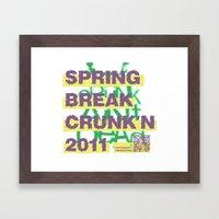 Spring Break Crunk'n 2011! Framed Art Print