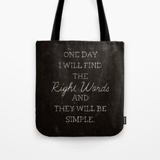 The Right Words Tote Bag