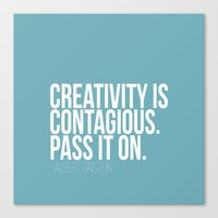 Creativity Is Contagious… Canvas Print