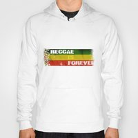 Reggae Is Forever II Hoody