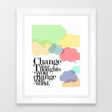 CHANGE YOUR WORLD Framed Art Print