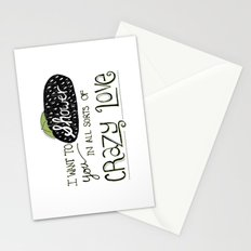 I Want To Shower You In All Sorts Of Crazy Love Stationery Cards