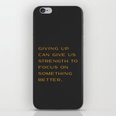 Giving Up iPhone & iPod Skin