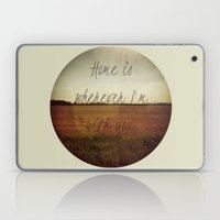 Home Is Wherever I'm Wit… Laptop & iPad Skin