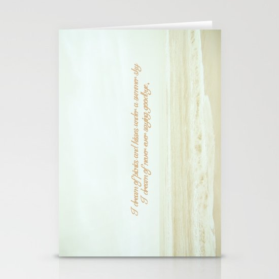 I dream of never ever saying goodbye. Stationery Card