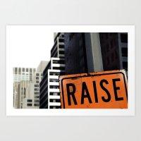 Raise Art Print