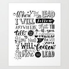 Where You Lead | Gilmore Girls Art Print