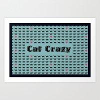 Cat Crazy Art Print