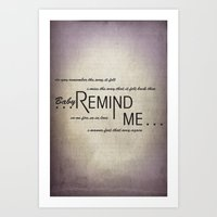 Remind Me Art Print