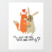 Why can't we all just get along? Art Print