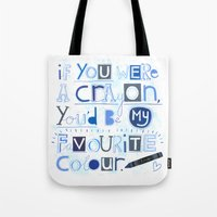 If you were a crayon... Tote Bag