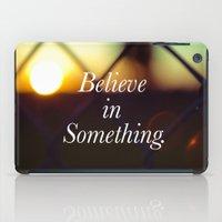Believe. iPad Case