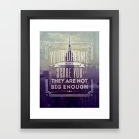 If Your Dreams Do Not Sc… Framed Art Print