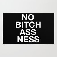NO BITCHASS-NESS Rug