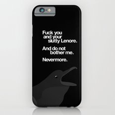 The Raven got mad iPhone 6 Slim Case