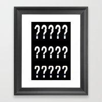 ? ? ? Framed Art Print
