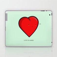 Love is hard... literally Laptop & iPad Skin