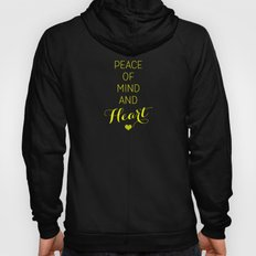 Peace of Mind and Heart Hoody