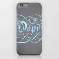 iPhone & iPod Case featuring Dope by greckler