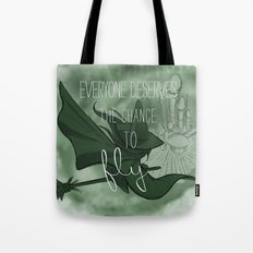 Everyone Deserves the Chance to Fly (green) Tote Bag