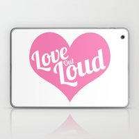 Love Out Loud - Color Laptop & iPad Skin