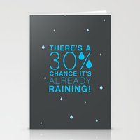 There's a 30% chance that it's already raining.- Quote from the movie Mean Girls Stationery Cards
