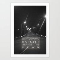 It's Always Darkest Befo… Art Print