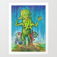 Cthulhu Has A Cousin Who… Art Print