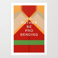 Bolin Would Rather Be Probending Art Print