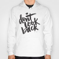 Don't Look Back Hoody