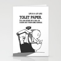 Life is a lot like toilet paper... Stationery Cards