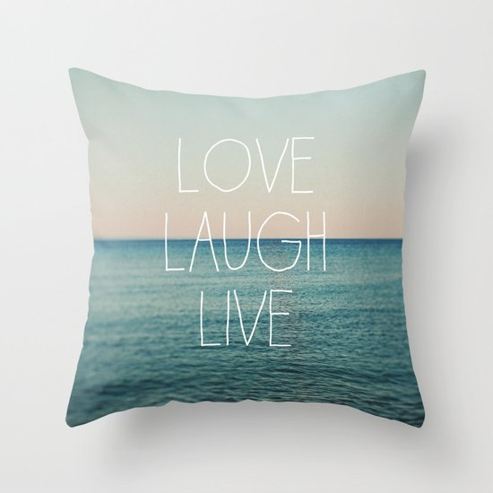Love Laugh Live #2 Throw Pillow