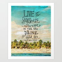 Live In The Sunshine - Photo Inspiration Art Print
