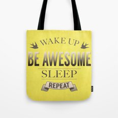 Be Awesome. Repeat. (Yellow) Tote Bag