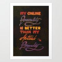 Online Personality Art Print