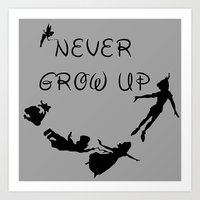 Never Grow Up - Inspired by Peter Pan Art Print