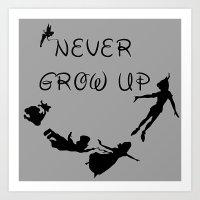 Never Grow Up - Inspired… Art Print