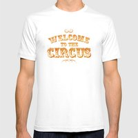 Welcome To The Circus / … Mens Fitted Tee White SMALL