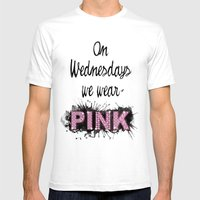 On Wednesdays We Wear Pink - Quote from the movie Mean Girls Mens Fitted Tee White SMALL